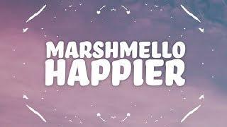 Marshmello, Bastille - Happier (Lyrics) MP3