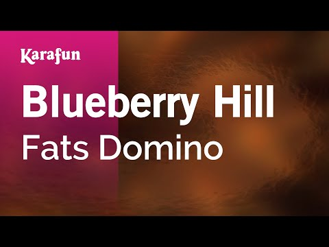 Karaoke Blueberry Hill - Fats Domino *