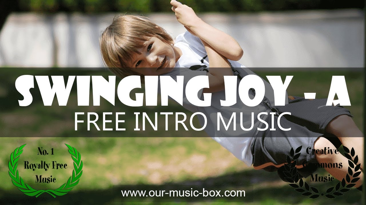"Free Fun Kids intro music | ""Swinging Joy - Intro A""  