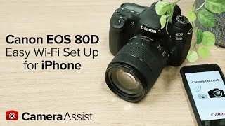Connect your Canon EOS 80D to your iPhone via Wi-Fi