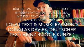 Lola (deutsche Version) (T. & M.: R. Davies, dt. Text: H. R. Kunze) interpretiert von Jürgen Fastje