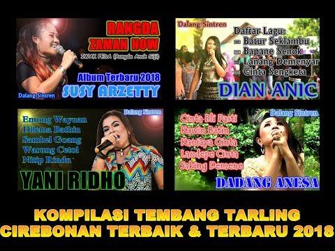 Kompilasi Tarling Cirebonan Terbaik & Terbaru 2018