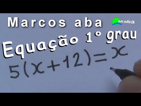 EQUAÇÃO DO PRIMEIRO GRAU  -  Aula 10   -   (Pedido por aluno)