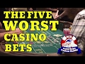 The Five Worst Casino Bets with Syndicated Gaming Writer John Grochowski