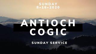 Antioch COGIC Buffalo. Sunday Service. August 16, 2020