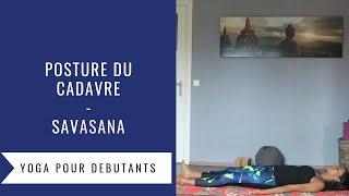 Posture de Yoga du cadavre Savasana pour la méditation finale