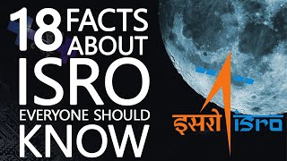 18 FACTS about ISRO that everyone MUST KNOW | Chandrayaan 2 and more