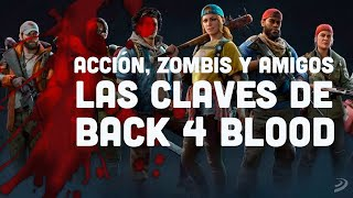 BACK 4 BLOOD es el SHOOTER COOPERATIVO que MÁS NOS ILUSIONA y tu puedes JUGAR GRATIS a su beta