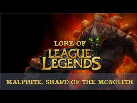 Lore of League of Legends [Part 79] Malphite, Shard of the Monolith