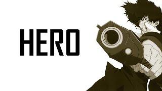 Cowboy Bebop - Hero AMV ( Anime Music Video )
