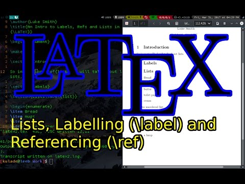 Learn LaTeX Tutorial (2): Labels, References and Lists (ordered and unordered)