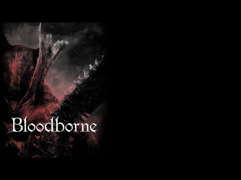 Best of: Bloodborne Official Soundtrack (1 hour & a Half Compilation)