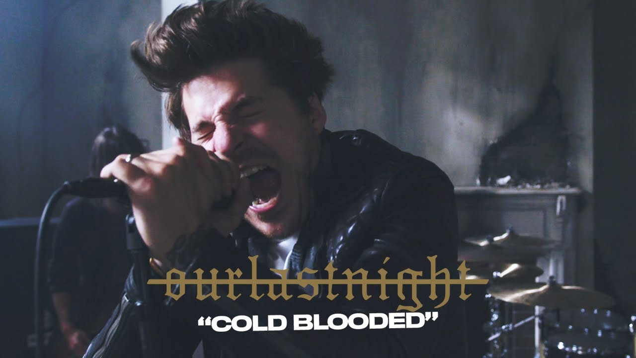 Our Last Night - COLD BLOODED (Official Video)