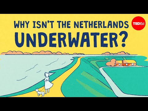 Why isn't the Netherlands underwater? - Stefan Al