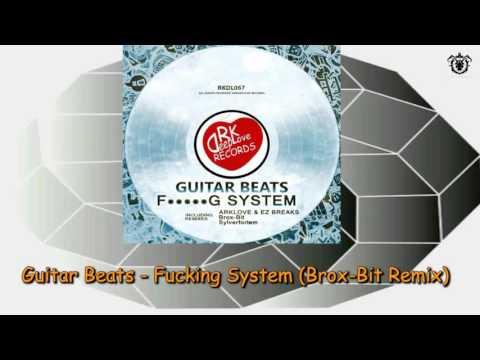 Guitar Beats - System (Brox Bit Remix)