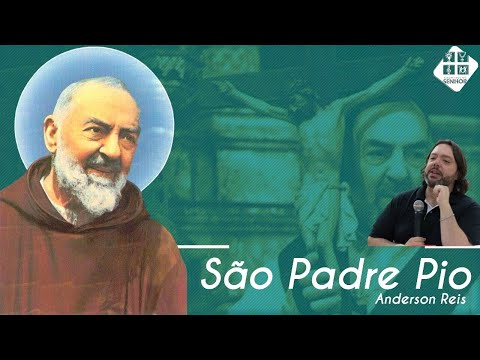 Anderson Reis - São Padre Pio