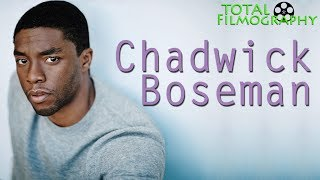 Chadwick Boseman - RIP | EVERY movie though the years | Total Filmography | Black Panther