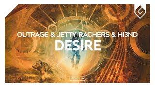 OUTRAGE & Jetty Rachers & Hi3ND - Desire (Radio Edit)