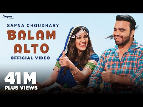 Balam Alto (Official Video) Sapna Choudhary | Naveen Naru | New Haryanvi Songs Haryanavi 2020
