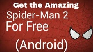 How to download The Amazing Spider Man 2 for free (Android) (Not Working)