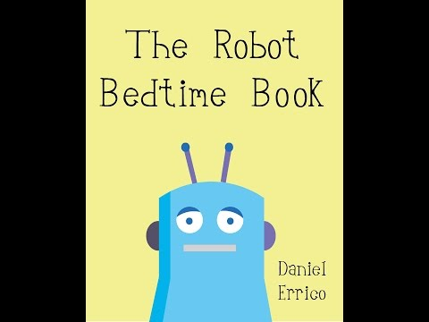 The Robot Bedtime Book