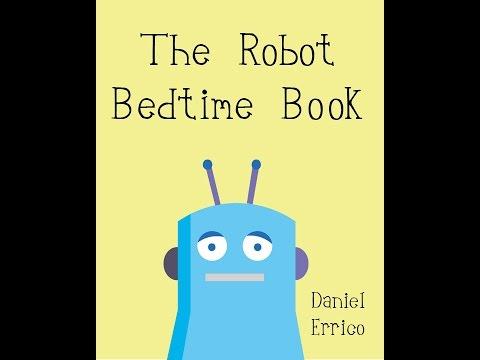 The Robot Bedtime Book