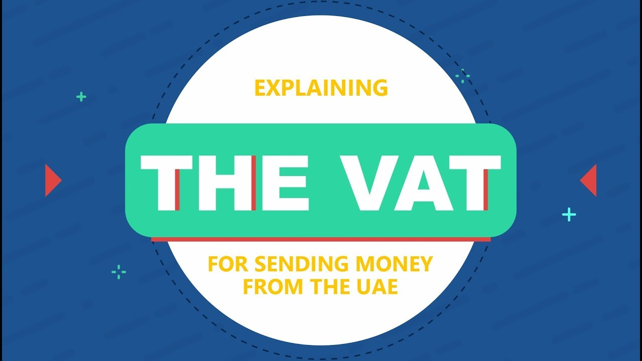 Is There A Vat For Sending Money From The Uae