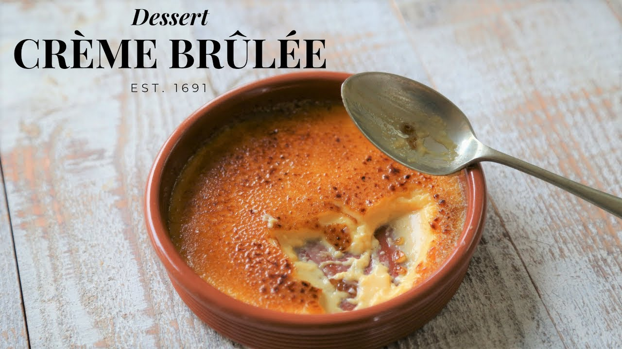 Creme Brulee The Essential Guide By The French Cooking Academy