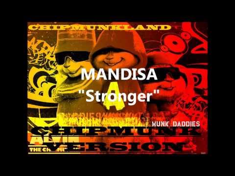 Mandisa- Stronger Chipmunk Version
