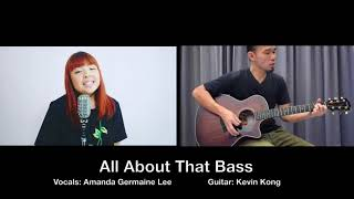 All about that bass (Cover) Meghan Trainor - Amanda and Kevin
