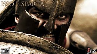 Jax feat PH - Isso é Sparta! (lyric video)
