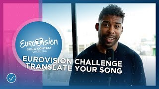 EUROVISION CHALLENGE Sing your song in your own language