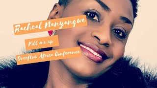 Fill me up/ Racheal Nanyangwe in Overflow Africa