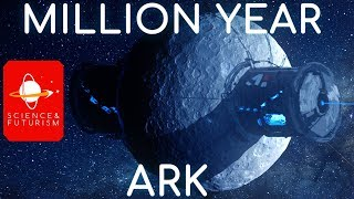The Million Year Ark