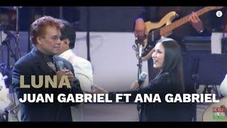 Luna - Juan Gabriel ft. Ana Gabriel