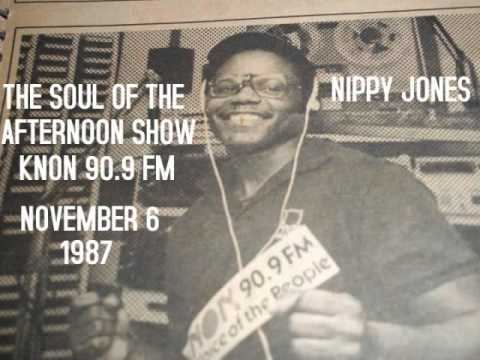 NIPPY JONES 90.9 fm....SOUL OF THE AFTERNOON, NOVEMBER 6. 1987