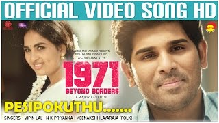 Pesipokuthu Official Song HD | 1971 Beyond Borders | Allu Sirish | Srushti Dange | Major Ravi