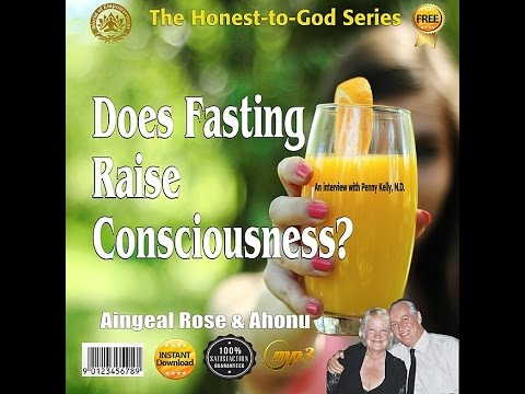 Does Fasting (or Sleep) Raise Consciousness?