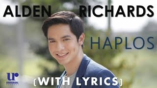 Alden Richards - Haplos (Official Lyric Video)- (#Aldub)