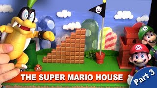 The Super Mario House - Part 3