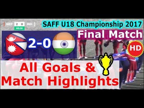 Final Match Highlights : Nepal U18 Vs India U18 (2-0) | SAFF U18 Championship 2017