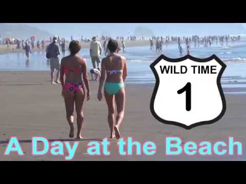Wild Time 1 - Intro and Cannon Beach Oregon