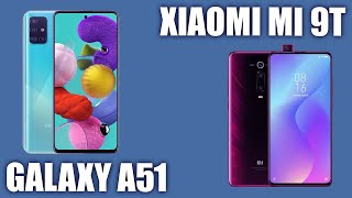 Samsung Galaxy A51 vs Xiaomi Mi 9T. Что же получится?
