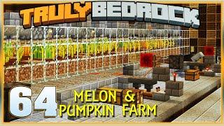 Truly Bedrock S1E64 Melon & Pumpkin Farm! | Minecraft Bedrock Edition SMP, MCPE, MCBE