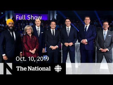 The National for Thursday, Oct. 10, 2019 — Final Debate, Syria, Rooming Houses