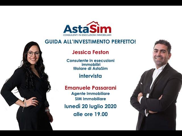 AstaSim presenta - Guida all'investimento perfetto - Ospite Emanuele Passarani di Sim Immobiliare