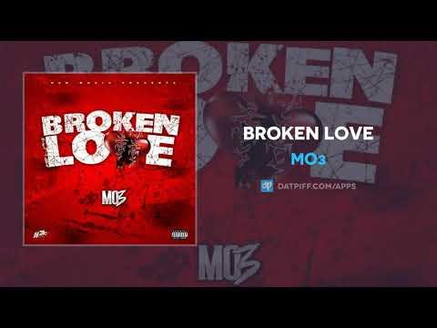 Mo3 – Broken Love (AUDIO)