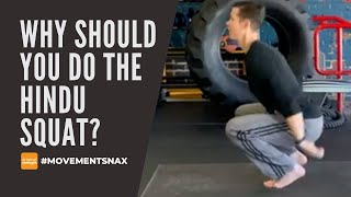 Why Should You do the Hindu Squat?