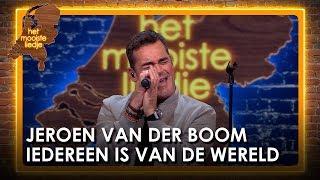 Het mooiste liedje gemist? Jeroen van der Boom zingt 'Iedereen is van de wereld'