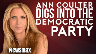 Ann Coulter Digs Into The Democratic Party
